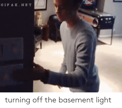 Off: turning off the basement light