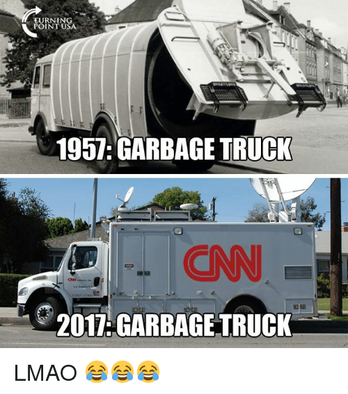 cnn.com, Lmao, and Memes: TURNING  POINT U  195 GARBAGE TRUCI  CNN  2017: GARBAGE TRUCK LMAO 😂😂😂