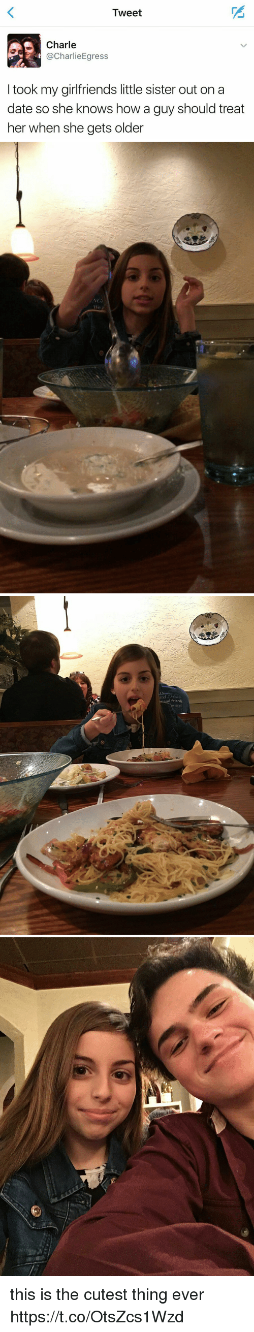 Friends, She Knows, and Date: Tweet  AS Charle  harlie Egress  took my girlfriends little sister out on a  date so she knows how a guy should treat  her when she gets older   and Debate  d friends  and   :WNES this is the cutest thing ever https://t.co/OtsZcs1Wzd