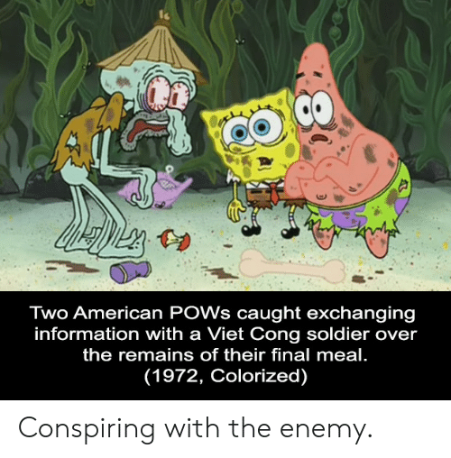 Americanization: Two American POWs caught exchanging  information with a Viet Cong soldier over  the remains of their final meal.  (1972, Colorized) Conspiring with the enemy.