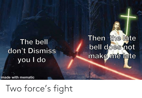 force: Two force's fight