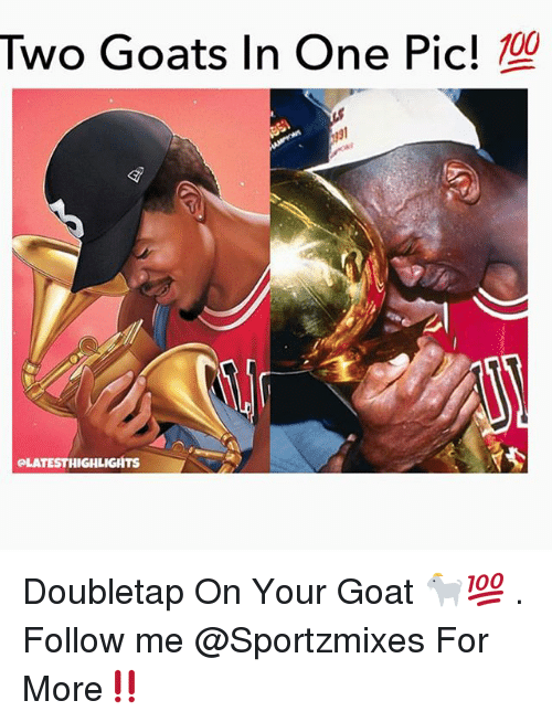 Memes, Goat, and 🤖: Two Goats In One Pic!  CLATESTHIGHLIGHTS Doubletap On Your Goat 🐐💯 . Follow me @Sportzmixes For More‼️