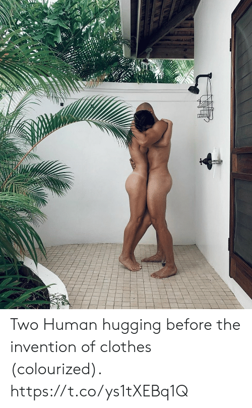 Clothes, Human, and  Two: Two Human hugging before the invention of clothes (colourized). https://t.co/ys1tXEBq1Q