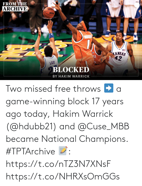 17 years: Two missed free throws ➡️ a game-winning block  17 years ago today, Hakim Warrick (@hdubb21) and @Cuse_MBB became National Champions. #TPTArchive  📝: https://t.co/nTZ3N7XNsF https://t.co/NHRXsOmGGs
