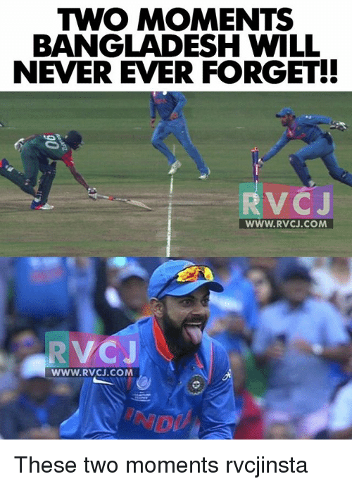 Memes, Never, and 🤖: TWO MOMENTS  BANGLADESH WILL  NEVER EVER FORGET!!  RvCJ  WWW. RVCJ.COM These two moments rvcjinsta