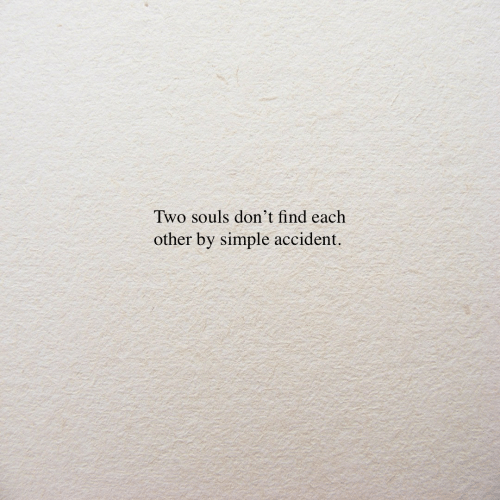 Simple, Find, and  Two: Two souls don't find eaclh  other by simple accident.
