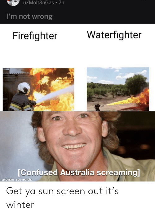 Umolt3ngas 7h I M Not Wrong Waterfighter Firefighter Confused