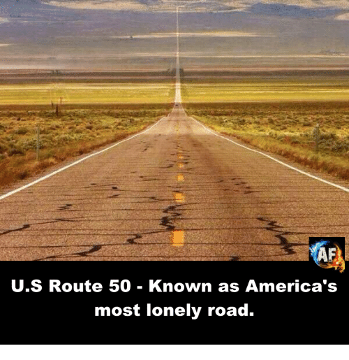 Memes, 🤖, and Rout: U.S Route 50 Known as America's  most lonely road.