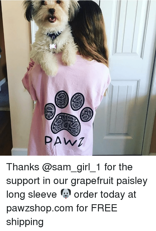 grapefruiting: U SAD Thanks @sam_girl_1 for the support in our grapefruit paisley long sleeve 🐶 order today at pawzshop.com for FREE shipping