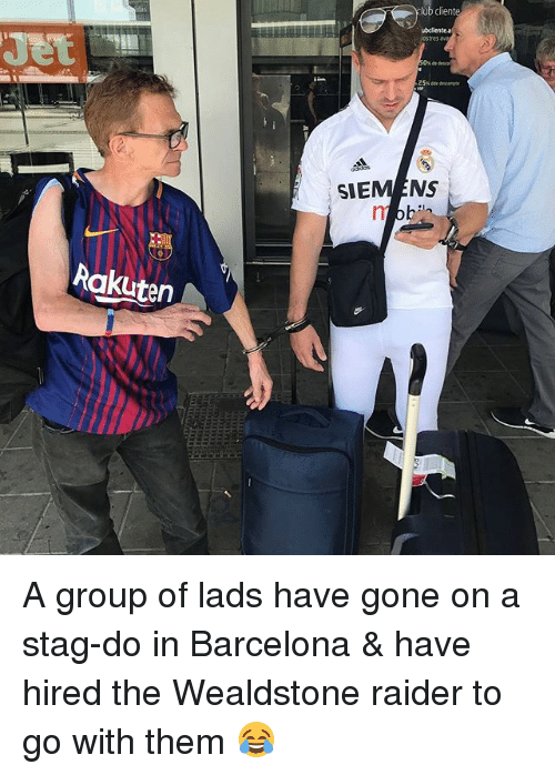 Stag: ub client  ubclientea  ostes  SIEMENS  Rakuten A group of lads have gone on a stag-do in Barcelona & have hired the Wealdstone raider to go with them 😂