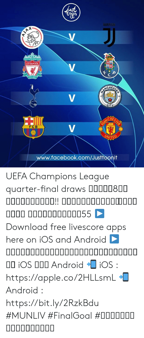 Android, Apple, and Facebook: UDENTUS  A X  LIVERPOOL  CITY  HES  FC B  UNITED  .facebook.com/Justfoonit UEFA Champions League quarter-final draws จับยูฟ่า8ทีมสุดท้ายมาแล้ว!! ว่าไงครับแมนยู ไปด่าฮูลิโอ เซซ่ากันเองนะ55  ▶ Download free livescore apps here on iOS and Android ▶ ดาวน์โหลดแอพผลบอลฟรีได้แล้ววันนี้ ทั้ง iOS และ Android 📲 iOS : https://apple.co/2HLLsmL 📲 Android : https://bit.ly/2RzkBdu #MUNLIV #FinalGoal #ผลบอลสดครบทุกแมตช์