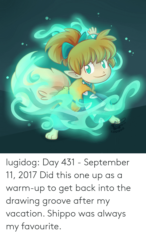 warm: UGIDOG lugidog:   Day 431 - September 11, 2017  Did this one up as a warm-up to get back into the drawing groove after my vacation. Shippo was always my favourite.