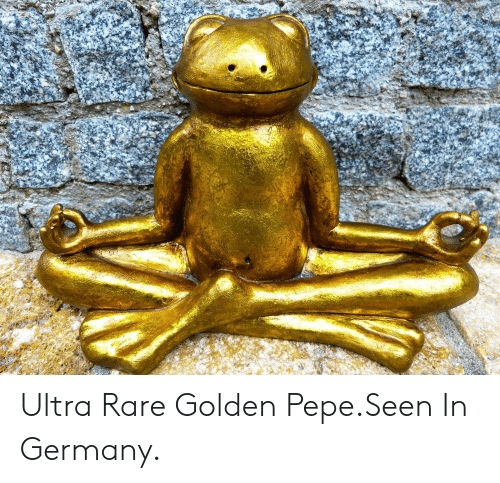 Golden Pepe: Ultra Rare Golden Pepe.Seen In Germany.