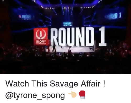 sponges: UND  01  GLORY  351 Watch This Savage Affair ! @tyrone_spong 👈🏼🥊