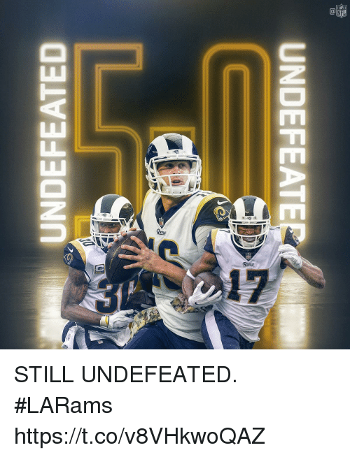 Memes, Undefeated, and 🤖: UNDEFEATE STILL UNDEFEATED. #LARams https://t.co/v8VHkwoQAZ