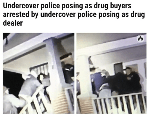 Drug Dealer, Police, and Drug: Undercover police posing as drug buyers  arrested by undercover police posing as drug  dealer