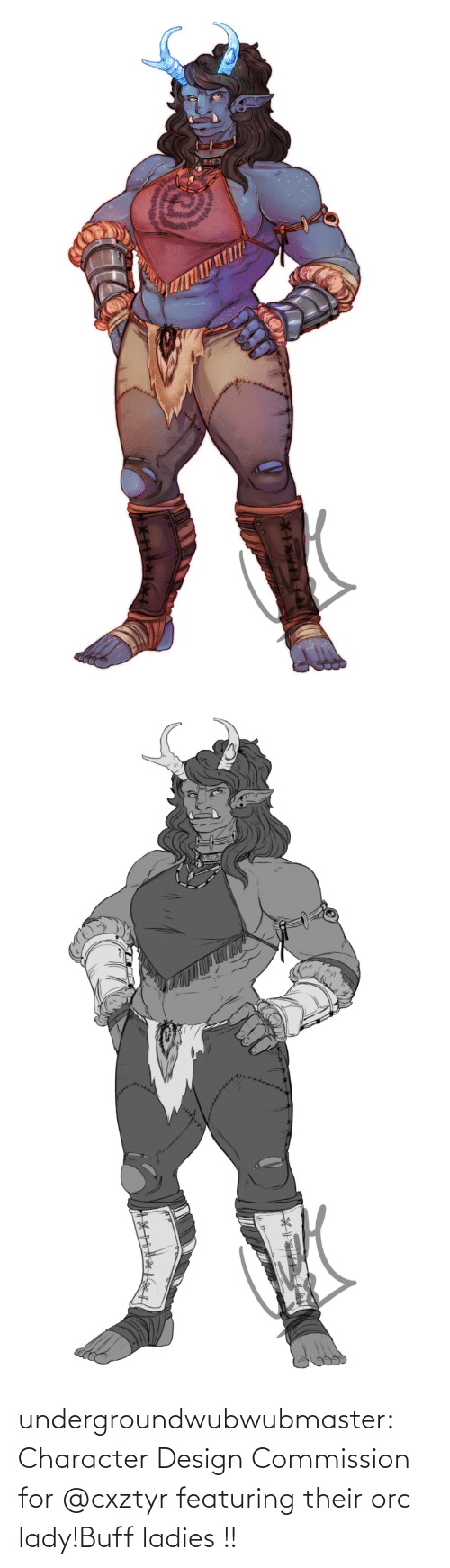 Commission: undergroundwubwubmaster:  Character Design Commission for @cxztyr featuring their orc lady!Buff ladies !!