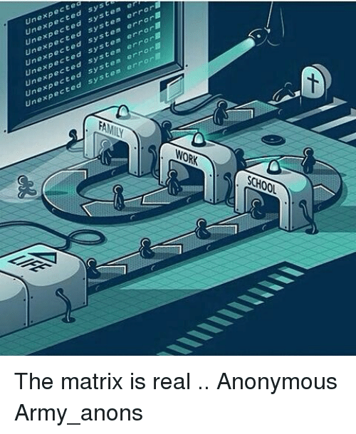 Unexpectable: Unexpected  Unexpected syst  Unexpected system  Unexpected system error  Unexpected system error■  Unexpected system error■  Unexpected system error  Unexpected system error  unexpected system error  00 The matrix is real .. Anonymous Army_anons