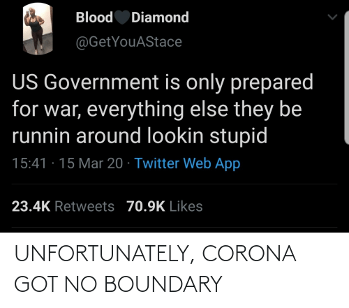 got: UNFORTUNATELY, CORONA GOT NO BOUNDARY
