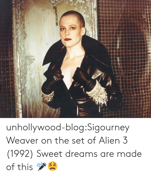 Tumblr, Alien, and Blog: unhollywood-blog:Sigourney Weaver on the set ofAlien 3 (1992)  Sweet dreams are made of this 🎤😫