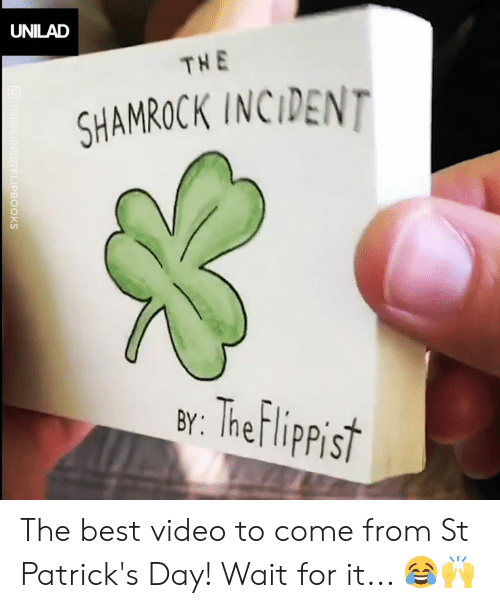 Best Video: UNILAD  THE  SHAMROCK INCIDENT  ar: Thef lippist The best video to come from St Patrick's Day! Wait for it... 😂🙌