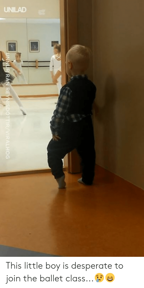 Ballet: UNILAD This little boy is desperate to join the ballet class...😢😄