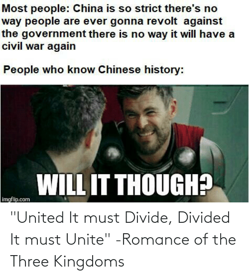 """Divided: """"United It must Divide, Divided It must Unite"""" -Romance of the Three Kingdoms"""