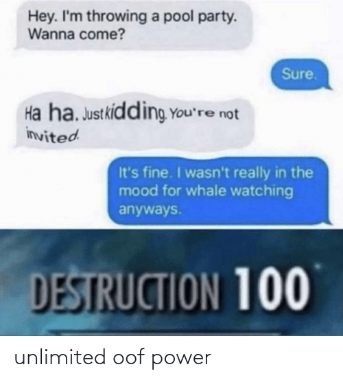 Power: unlimited oof power