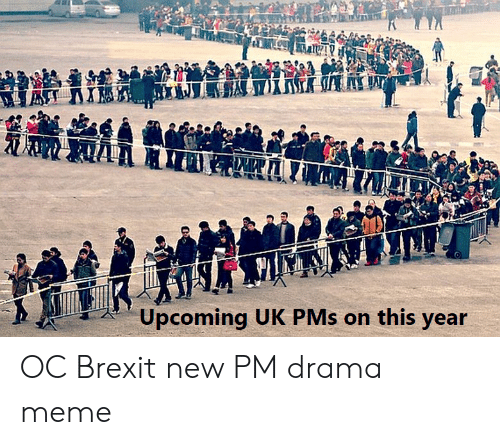 Meme, Dank Memes, and Brexit: Upcoming UK PMs on this year  BR OC Brexit new PM drama meme