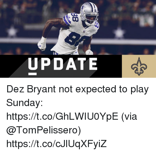 Update Dez Bryant Not Expected To Play Sunday