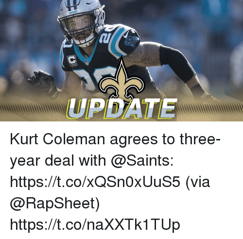 Memes, New Orleans Saints, and 🤖: UPDATE Kurt Coleman agrees to three-year deal with @Saints: https://t.co/xQSn0xUuS5 (via @RapSheet) https://t.co/naXXTk1TUp