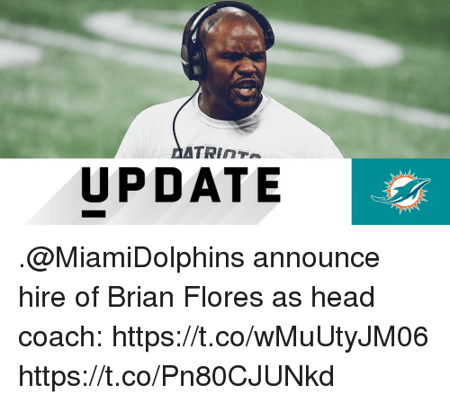Update Announce Hire Of Brian Flores As Head Coach
