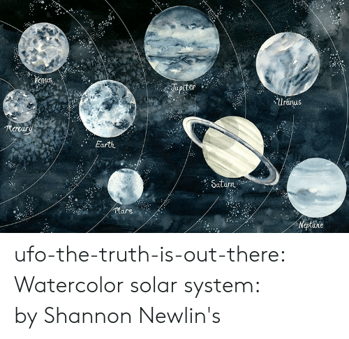 Target, Tumblr, and Blog: Uranus  mertary  Earth  urn  lars ufo-the-truth-is-out-there:  Watercolor solar system: by Shannon Newlin's