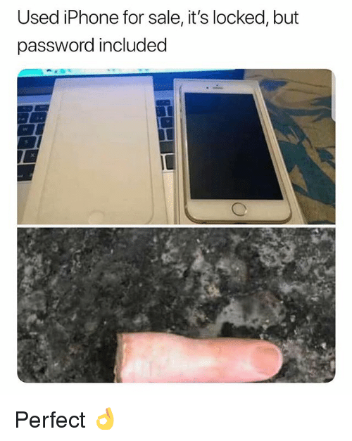 Iphone, Memes, and 🤖: Used iPhone for sale, it's locked, but  password included Perfect 👌