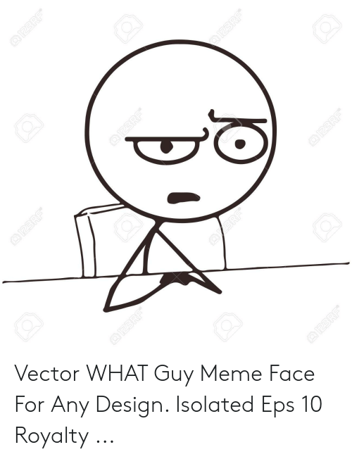 Meme, Design, and Vector: Vector WHAT Guy Meme Face For Any Design. Isolated Eps 10 Royalty ...