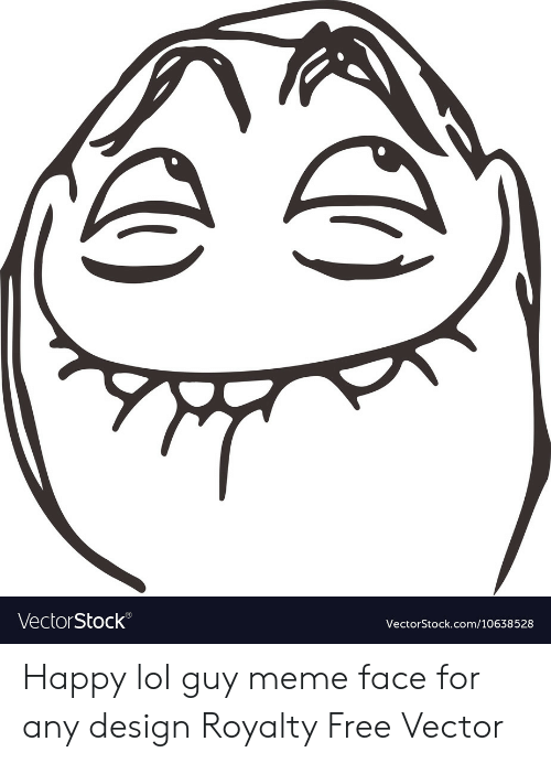 Lol, Meme, and Free: VectorStock®  VectorStock.com/10638528 Happy lol guy meme face for any design Royalty Free Vector