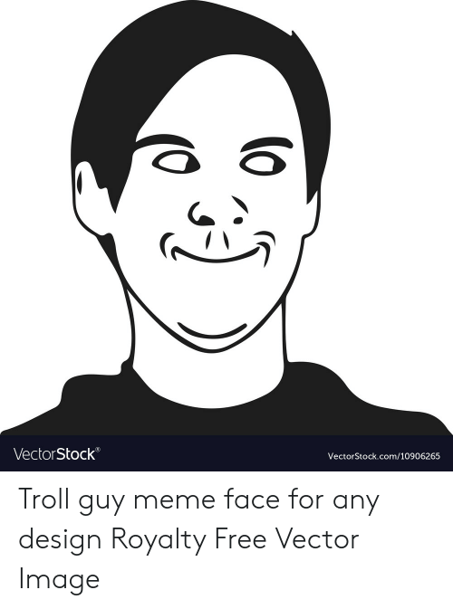 Meme, Troll, and Free: VectorStock  VectorStock.com/10906265 Troll guy meme face for any design Royalty Free Vector Image