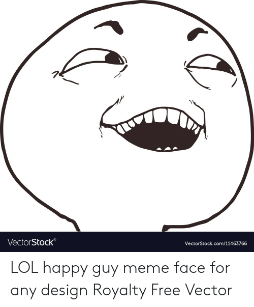Lol, Meme, and Free: VectorStock  VectorStock.com/11463766 LOL happy guy meme face for any design Royalty Free Vector
