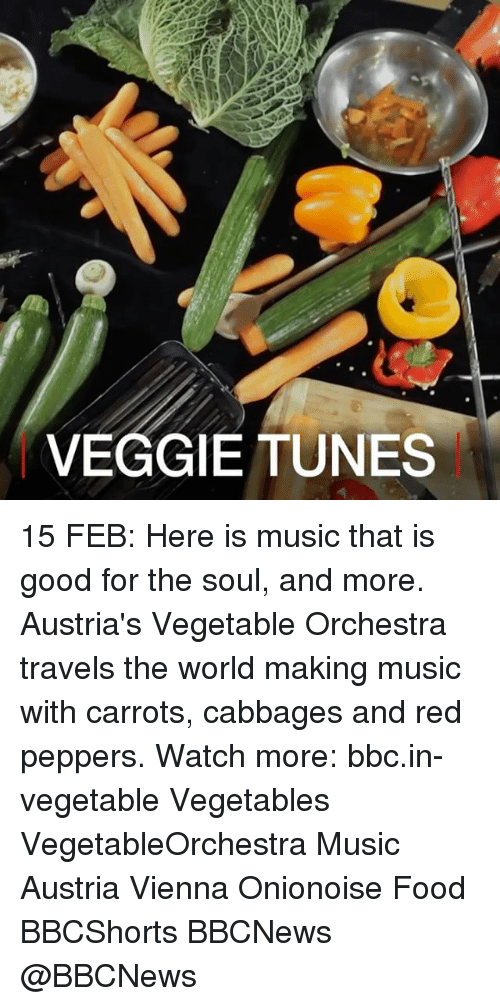 Food, Memes, and Music: VEGGIE TUNES 15 FEB: Here is music that is good for the soul, and more. Austria's Vegetable Orchestra travels the world making music with carrots, cabbages and red peppers. Watch more: bbc.in-vegetable Vegetables VegetableOrchestra Music Austria Vienna Onionoise Food BBCShorts BBCNews @BBCNews
