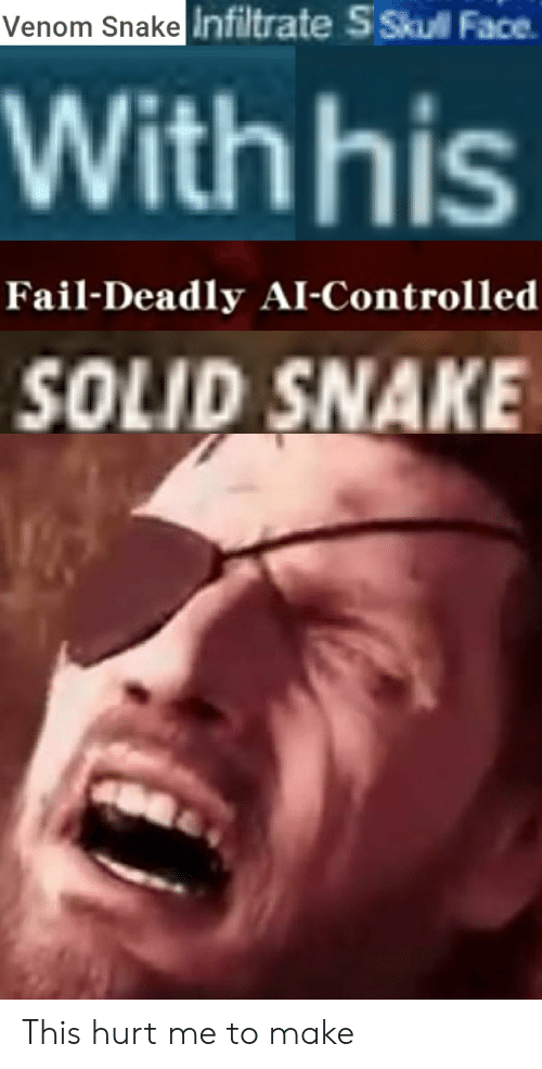 Venom Snake Infiltrate S Skul Face With His Fail Deadly Ai