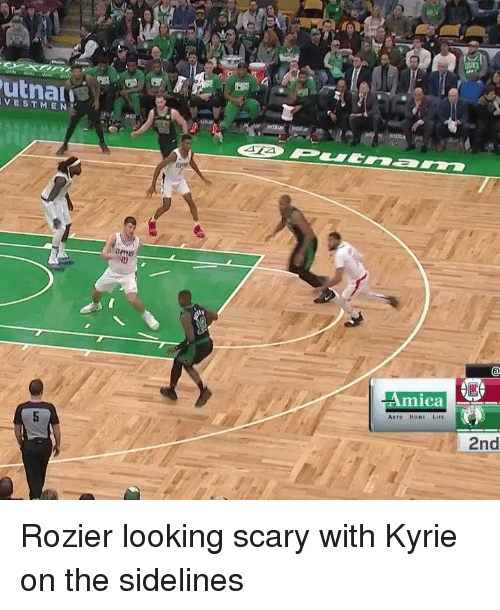 Home, Looking, and Mica: VESTMEN  PPERS  mica  Auto HoME LIrE  2nd Rozier looking scary with Kyrie on the sidelines
