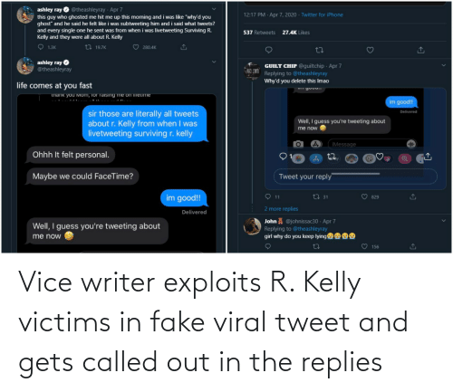 R. Kelly: Vice writer exploits R. Kelly victims in fake viral tweet and gets called out in the replies