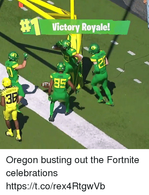 Oregon, Royale, and Victory: Victory Royale!  0 Oregon busting out the Fortnite celebrations https://t.co/rex4RtgwVb