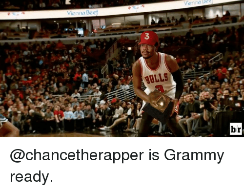 Beef, Sports, and Vienna: Vienna Beef  br @chancetherapper is Grammy ready.