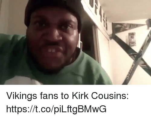 Football, Kirk Cousins, and Nfl: Vikings fans to Kirk Cousins: https://t.co/piLftgBMwG