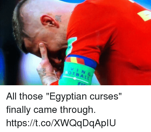 """Soccer, Egyptian, and Vin: VIN  OTBALL All those """"Egyptian curses"""" finally came through. https://t.co/XWQqDqApIU"""