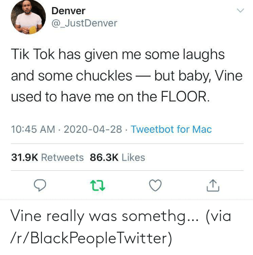 R Blackpeopletwitter: Vine really was somethg… (via /r/BlackPeopleTwitter)