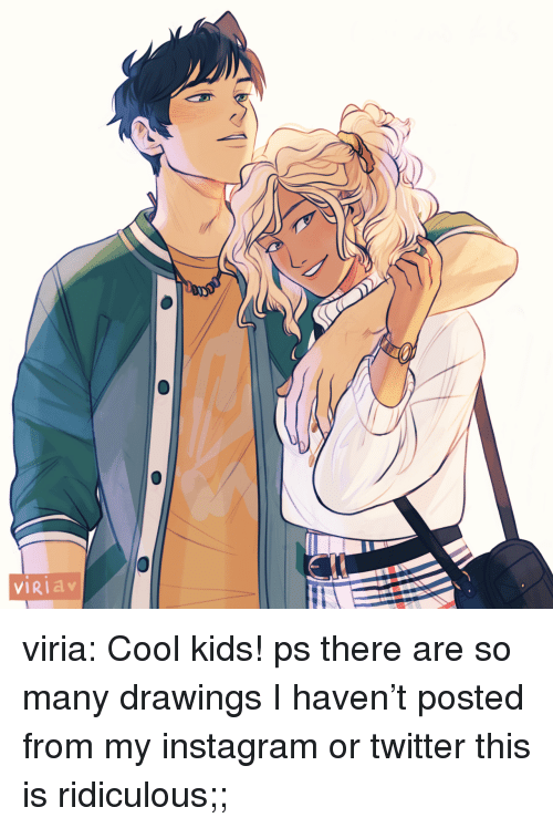 Instagram, Target, and Tumblr: VIRIa viria: Cool kids! ps there are so many drawings I haven't posted from my instagram or twitter this is ridiculous;;