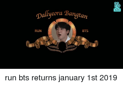 Run Bts: VLIVE  Dallyeora Bangtarn  RUN  BTS run bts returns january 1st 2019