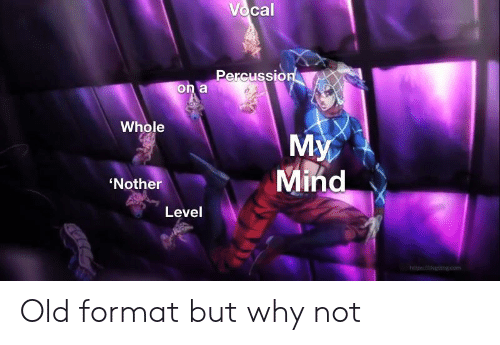 Http, Old, and Mind: Vocal  Percussion  on a  Whole  My  Mind  'Nother  Level  http//dsst.com Old format but why not